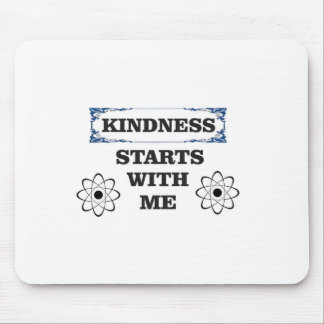 kindness starts with me mouse pad