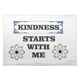 kindness starts with me placemat