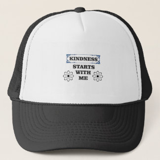 kindness starts with me trucker hat