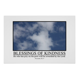 Kindness will be rewarded by the Lord Poster
