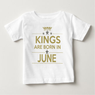 king are born on june baby T-Shirt