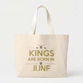 king are born on june large tote bag