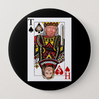 King Donald vs Queen Hillary 4 Inch Round Button