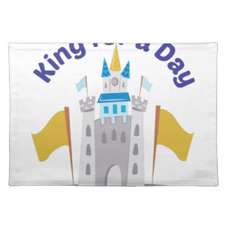 King For Day Placemat