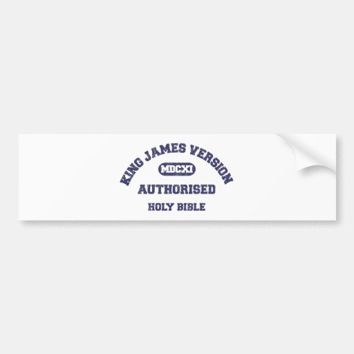 King James Version Authorised in blue distressed Bumper Sticker