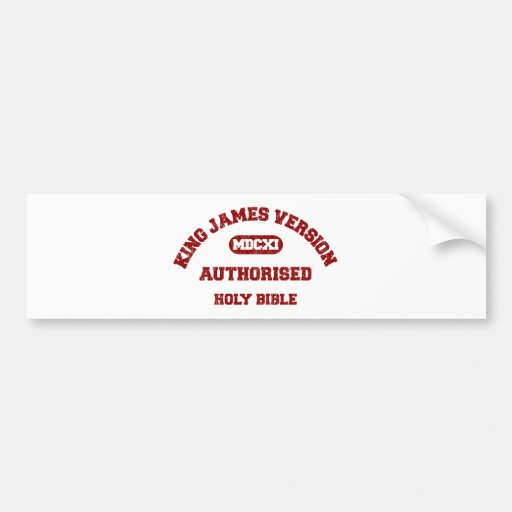 King James Version Authorised in red distressed Bumper Sticker