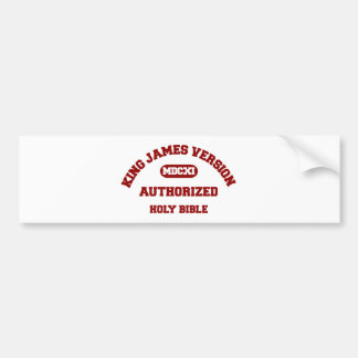 King James Version Authorized Holy Bible in red Bumper Stickers