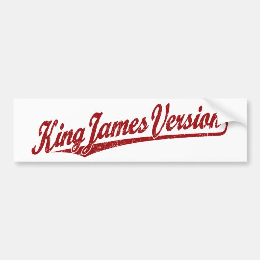 King James Version Script Logo in red distressed Bumper Sticker