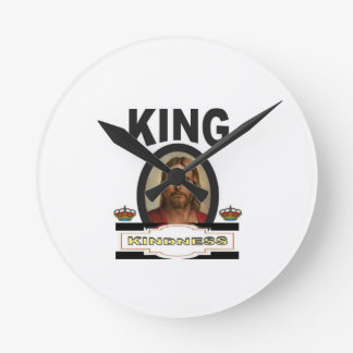 king kindness lord round clock