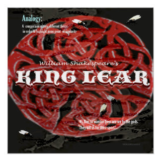King Lear Analogy Perfect Poster