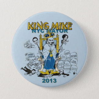King Mike Bloomberg NYC Mayor 3 Inch Round Button
