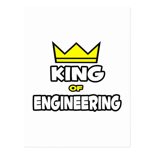 King of Engineering Postcard