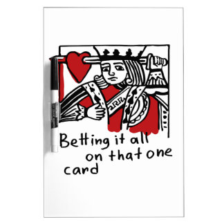 KIng of Hearts Dry Erase White Board