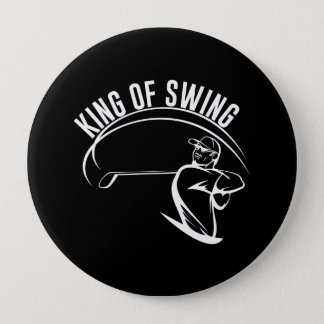 King of Swing 4 Inch Round Button