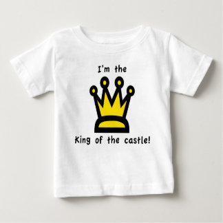King of the castle baby T-Shirt