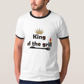 King Of The Grill T-Shirts. T-Shirt
