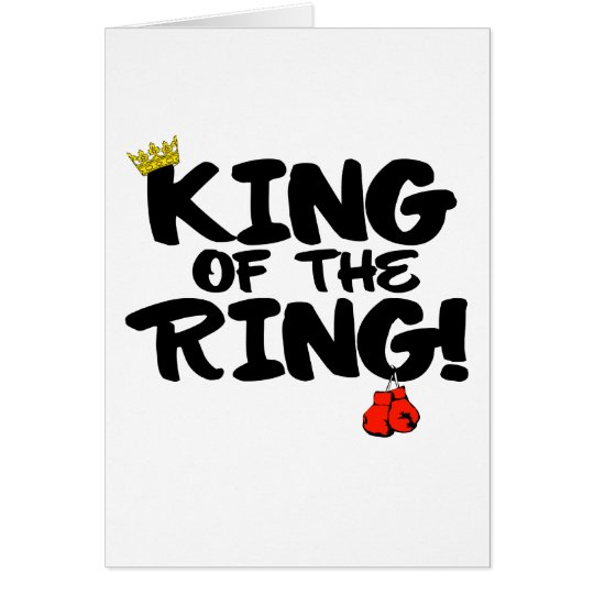 King of the Ring! Card