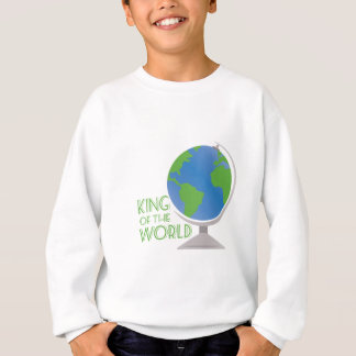 King Of World Sweatshirt