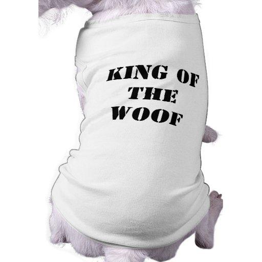 KING OFTHE WOOF PET TEE