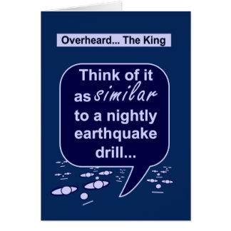 King prefers earthquake drills to tidiness card