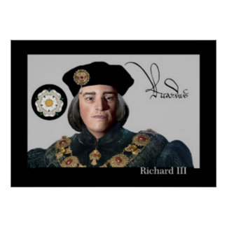 King Richard III and his signature Poster