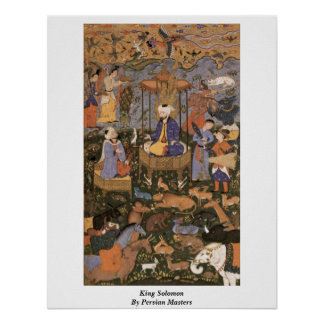King Solomon By Persian Masters Poster