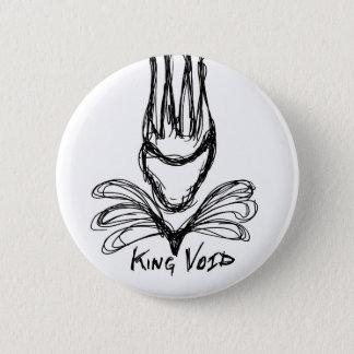 """""""KING VOID"""" 2 INCH ROUND BUTTON"""