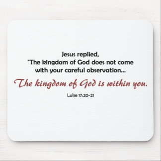 Kingdom of God Within You (light background) Mouse Pad