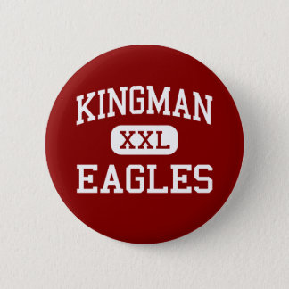 Kingman - Eagles - High School - Kingman Kansas 2 Inch Round Button
