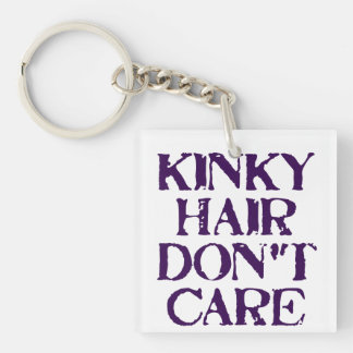 KinkyHairDontCare Single-Sided Square Acrylic Keychain