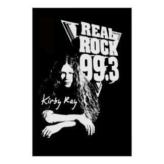 Kirby Ray Poster - Real Rock 99.3