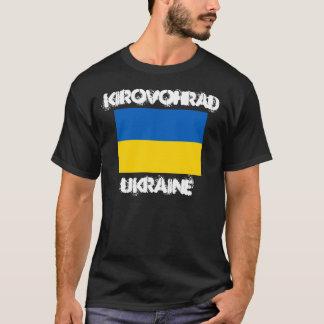Kirovohrad, Ukraine with Ukrainian flag T-Shirt