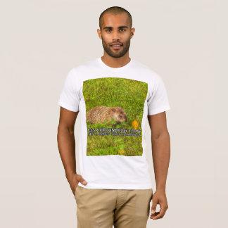Kiss a groundhog today. Get a rabies shot t-shirt