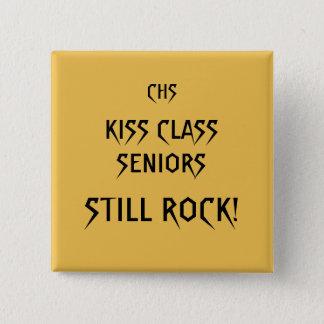 Kiss Class Seniors Rock! Square button. 2 Inch Square Button