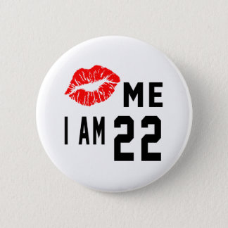 Kiss Me I Am 22 2 Inch Round Button
