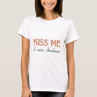 Kiss me I am Indian Funny Typography Country Flag T-Shirt