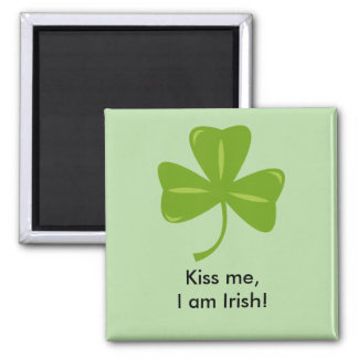 Kiss Me, I am Irish Magnet! Magnet