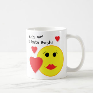 Kiss Me I Hate Bush Coffee Mug