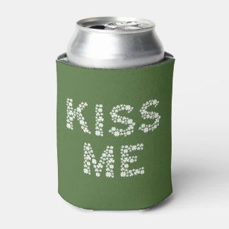 Kiss Me (I'm Irish) Cozy Using Shamrock Clovers Can Cooler