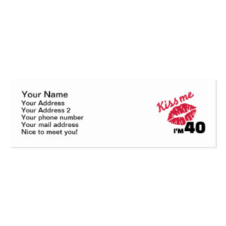 Kiss me I'm 40 years Business Card