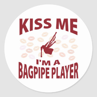 Kiss Me I'm A Bagpipe Player Classic Round Sticker