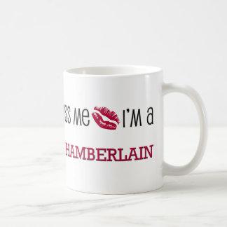 Kiss Me I'm a CHAMBERLAIN Coffee Mug
