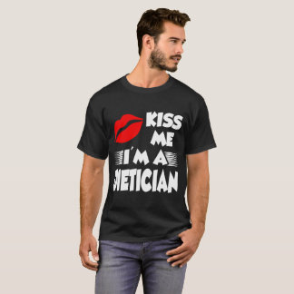 kiss me i'm a dietician T-Shirt