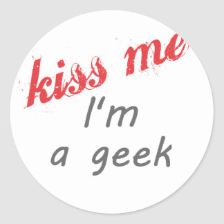 kiss me I'm a geek Classic Round Sticker
