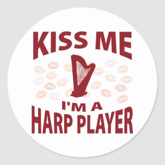 Kiss Me I'm A Harp Player Classic Round Sticker