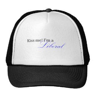 Kiss me I'm a liberal Hats