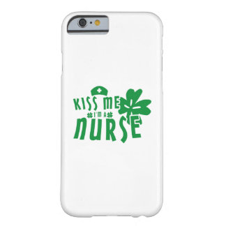 Kiss Me I'm A Nurse St. Patrick's Day Barely There iPhone 6 Case