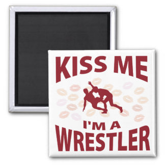 Kiss Me I'm A Wrestler Magnet