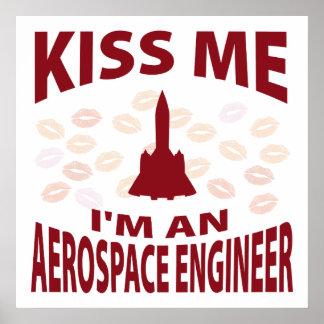 Kiss Me I'm An Aerospace Engineer Poster