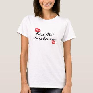 Kiss Me! I'm an Esthetician T-Shirt
